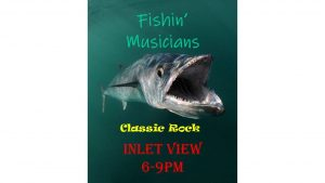 Fishin Musicians @ Inlet View BAR & GRILL AT HUGHES MARINA  | Shallotte | North Carolina | United States