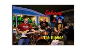 Johnny & The Flipside @ Inlet View BAR & GRILL AT HUGHES MARINA  | Shallotte | North Carolina | United States
